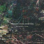 YAMAOKA ASUKA EXHIBITION
